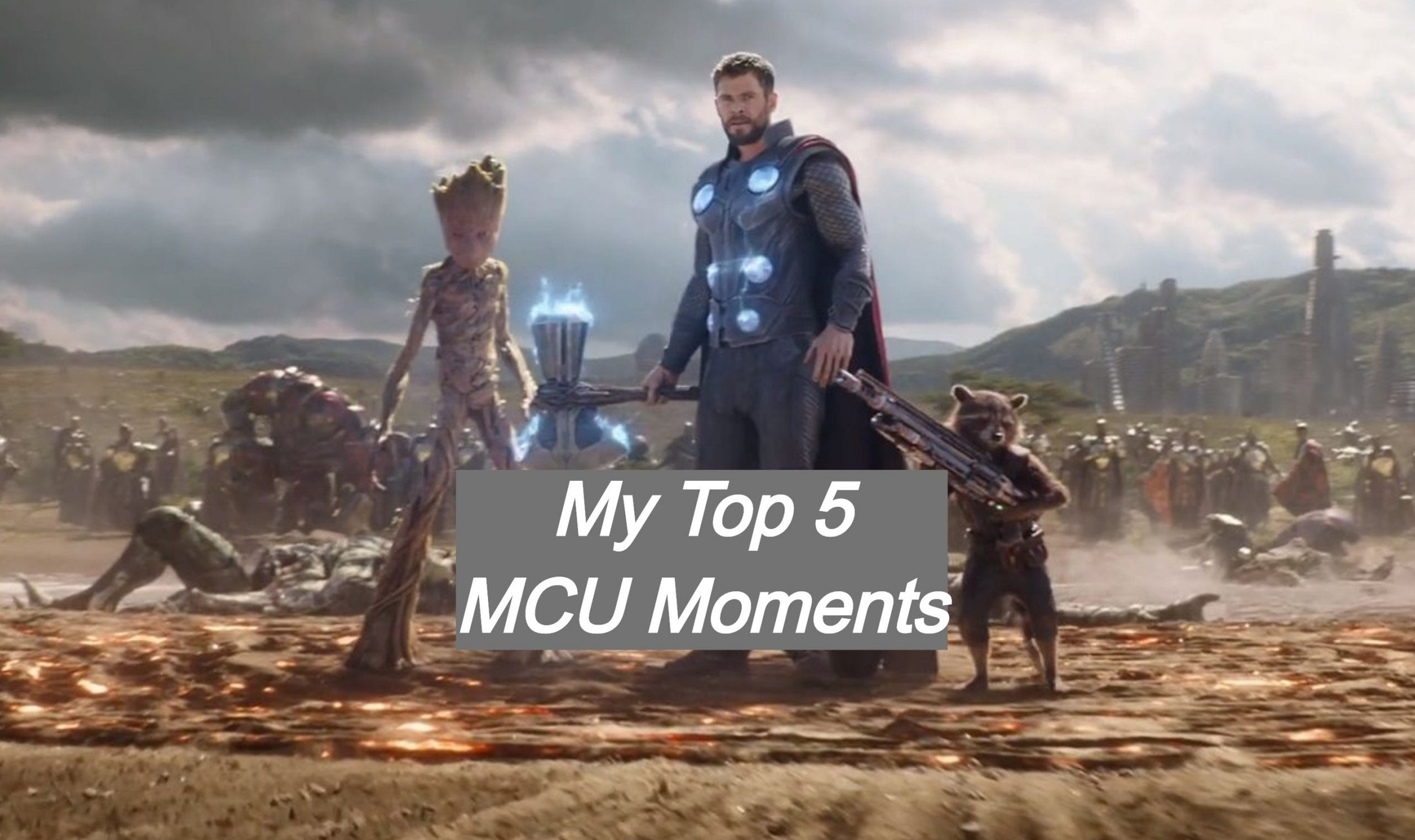 My Top 5 Favorite MCU Moments