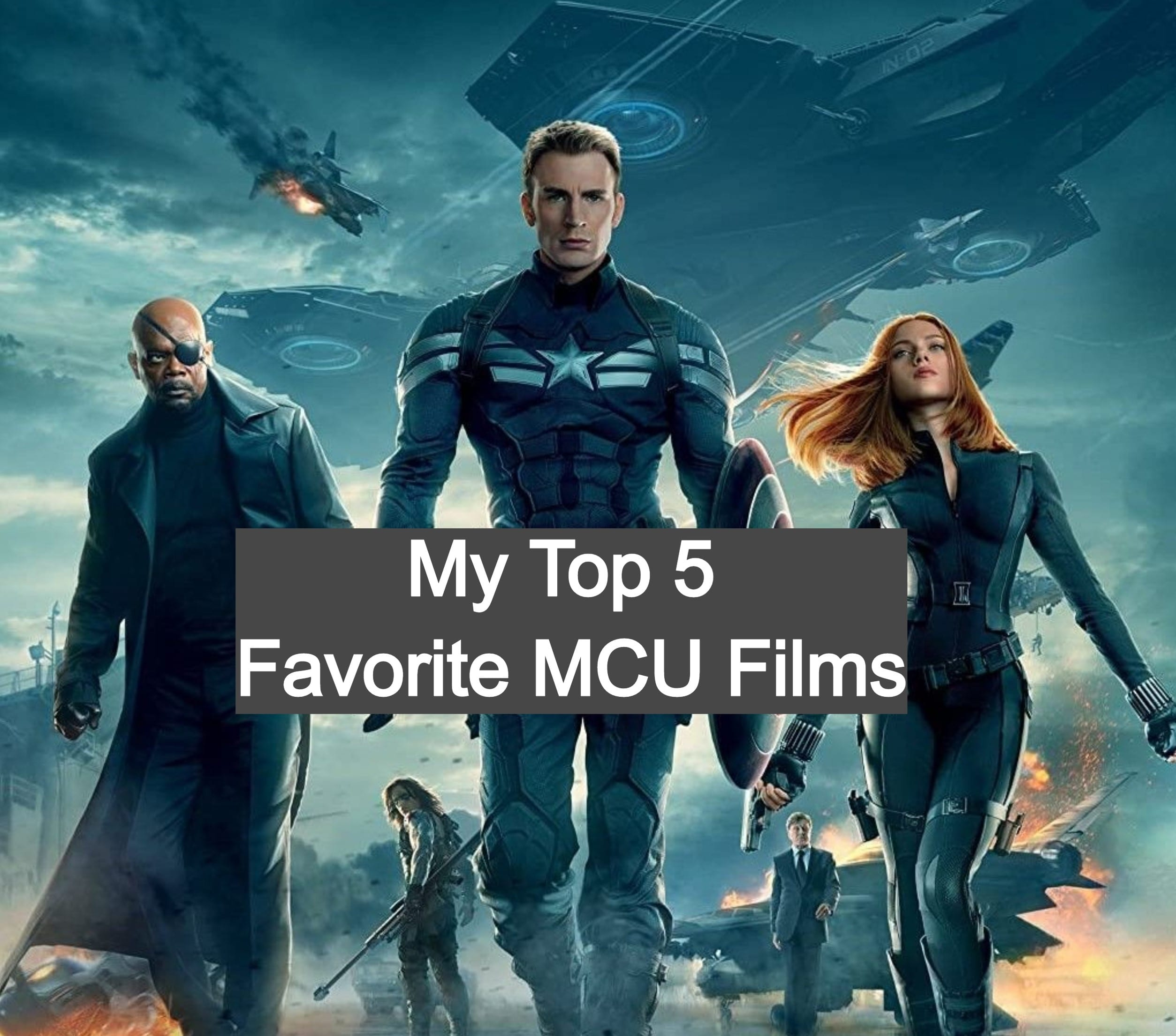 My Top 5 Favorite MCU Films