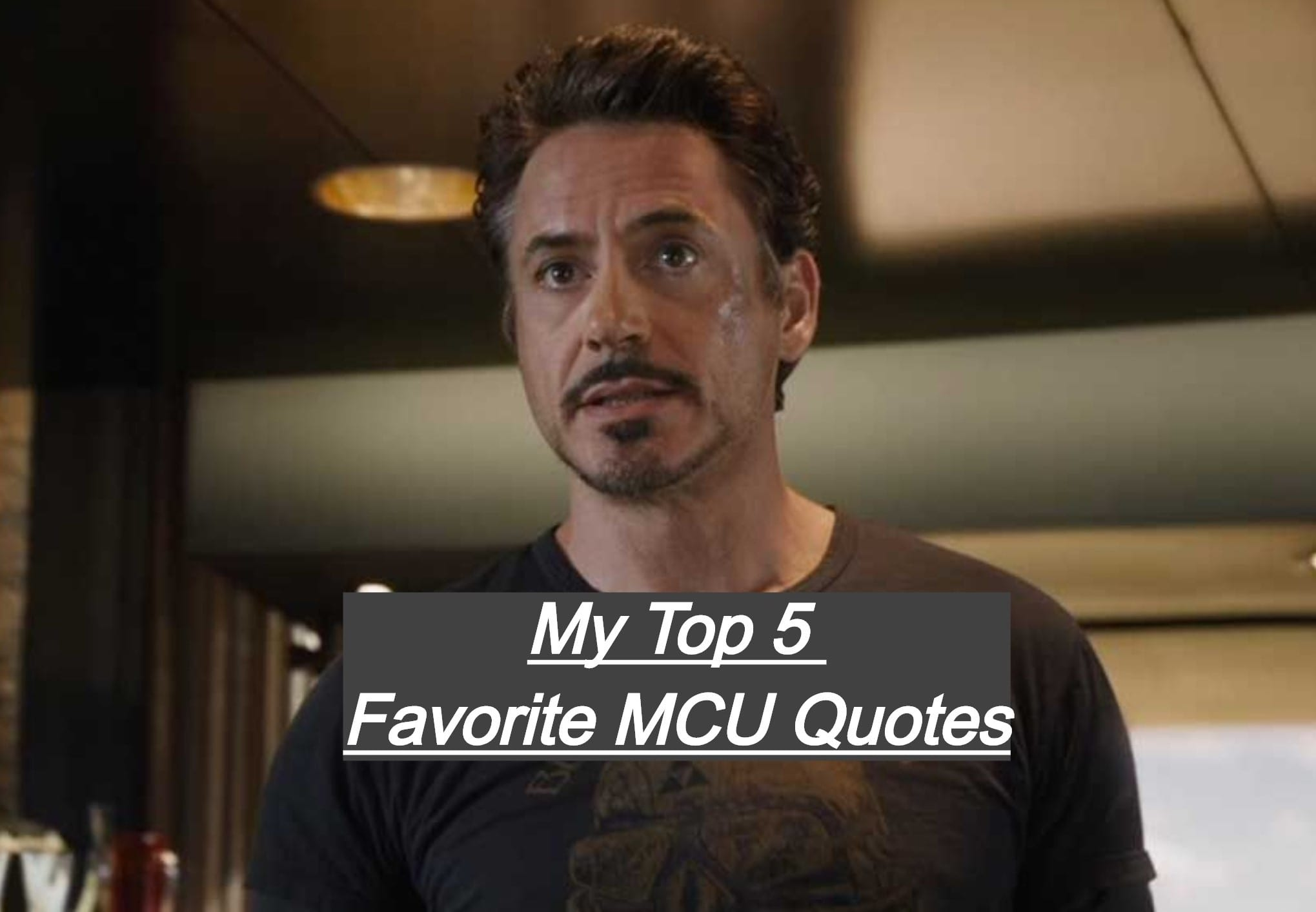 My Top 5 Favorite Quotes In The MCU