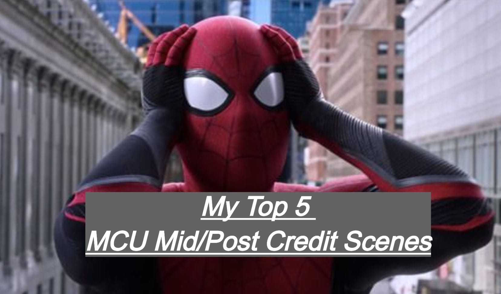 My Top 5 MCU Mid/Post Credit Scenes